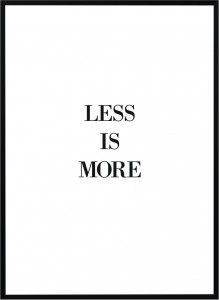 Plakat Less is more