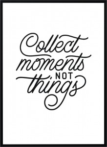 Plakat Collect moments