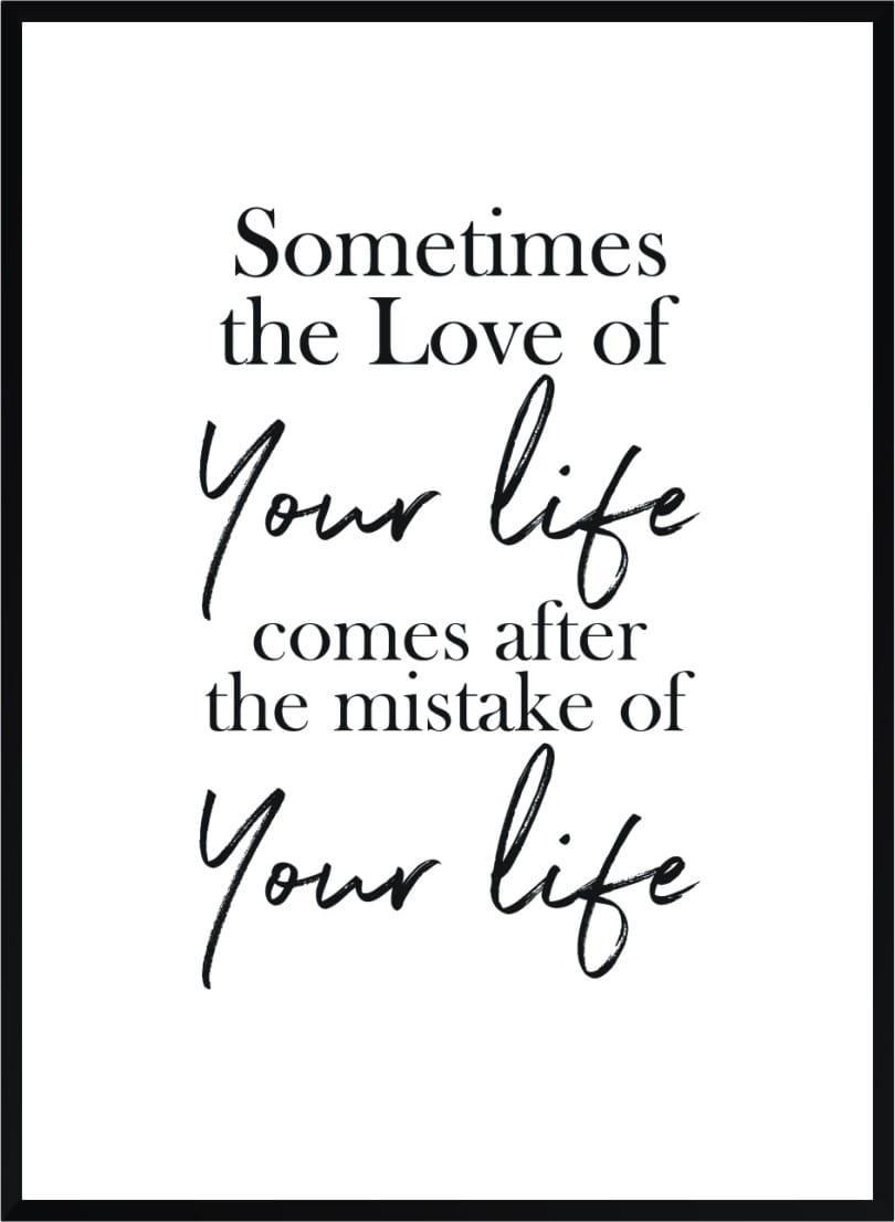Plakat Z Cytatem Sometimes The Love Of